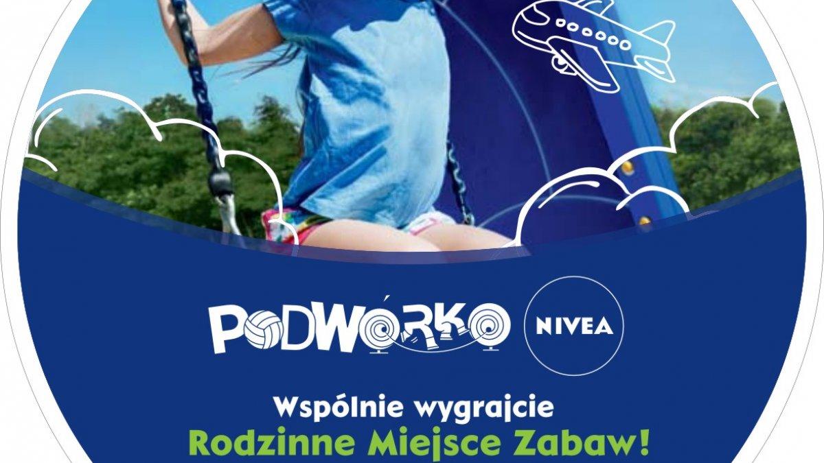 "Zagłosuj na ""Podwórko NIVEA"" w Brodnicy"