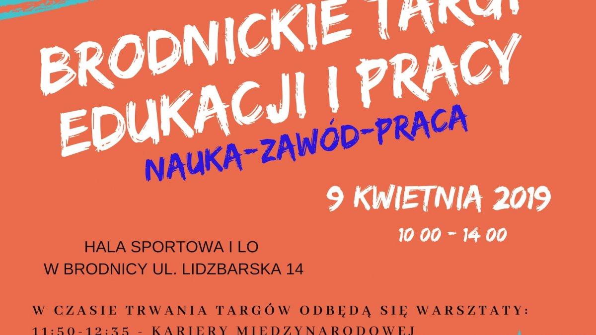 """Targi Pracy i Edukacji """"NAUKA-ZAWÓD-PRACA"""" w Brodnicy"""