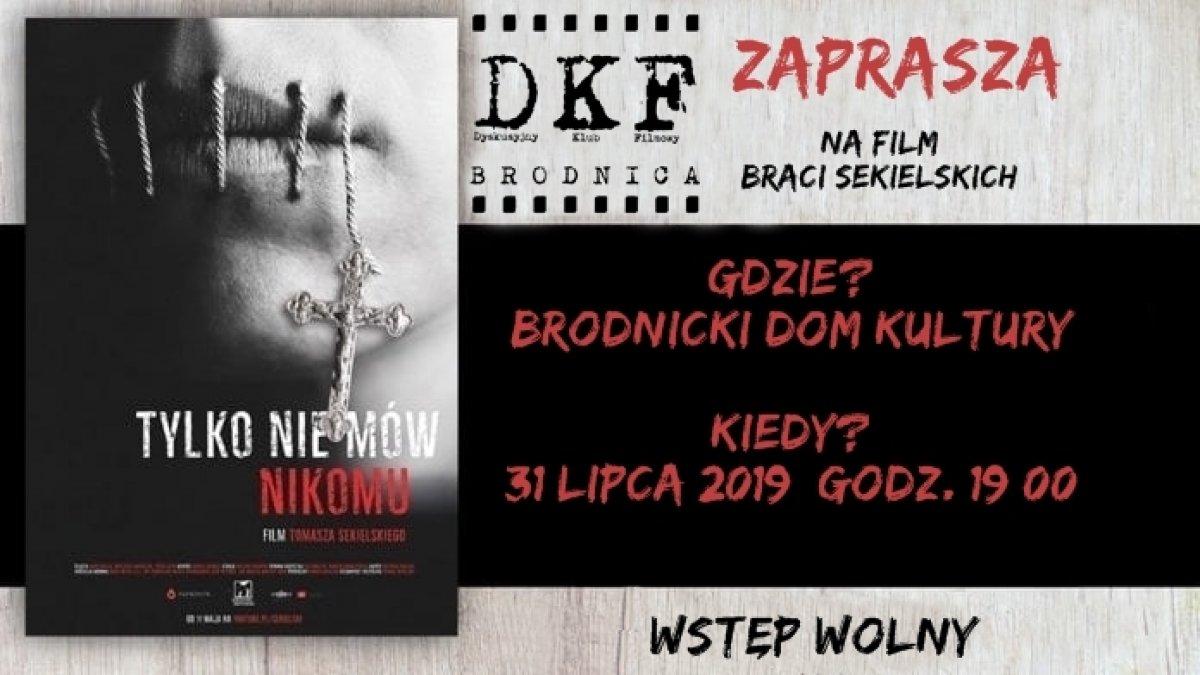 """""""Tylko nie mów nikomu"""" w DKF Brodnica"""