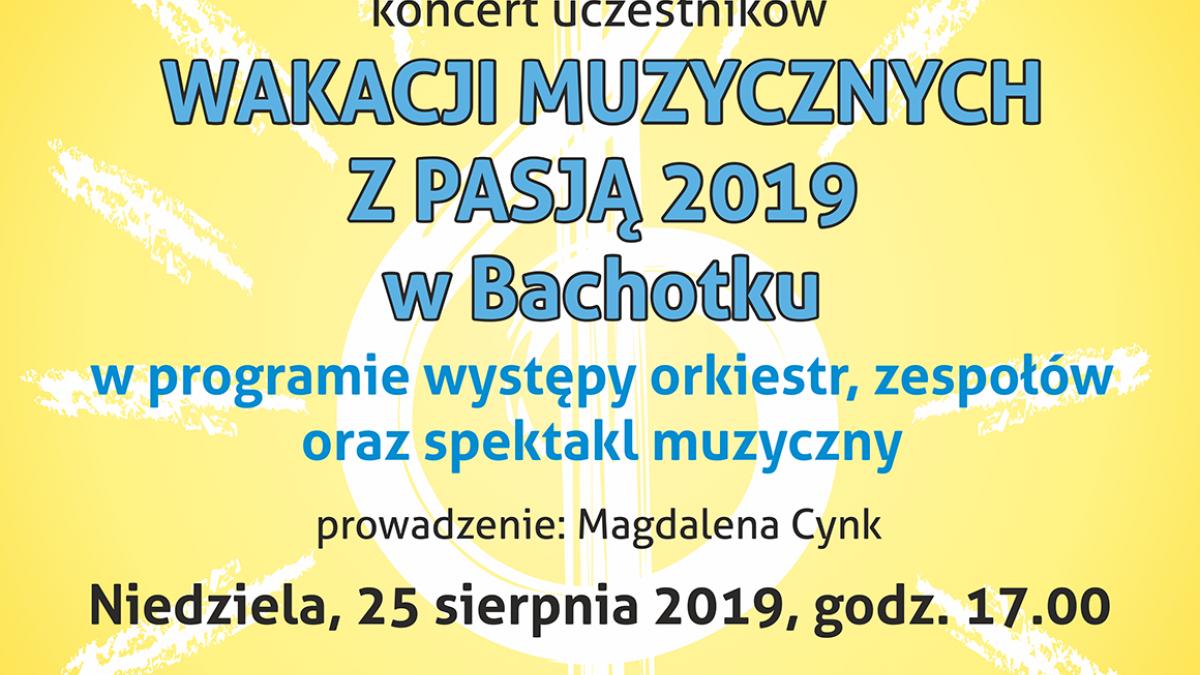 """Koncert uczestników """"Wakacji Muzycznych z Pasją"""""""