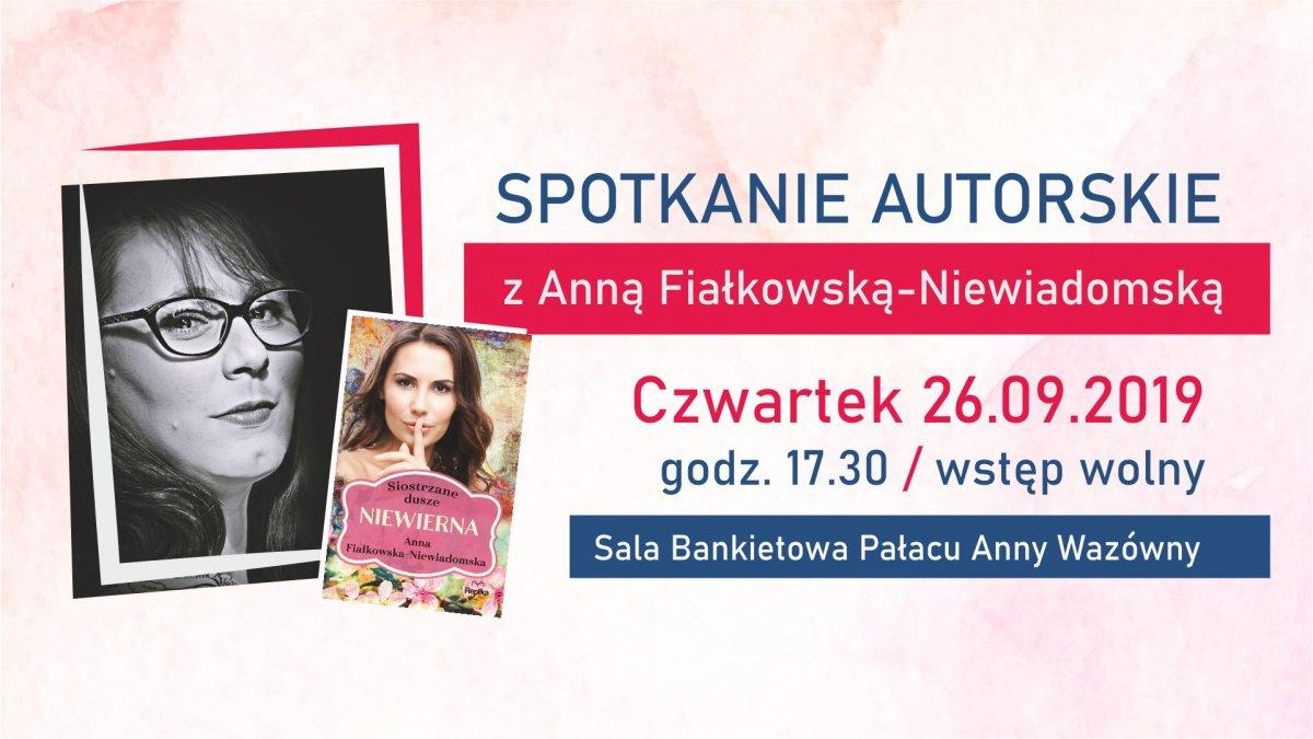 Spotkanie autorskie z Anną Fiałkowską-Niewiadomską