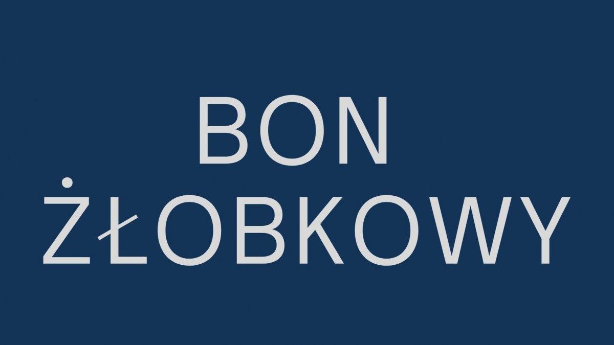 """na zdjęciu napis """"bon żłobkowy"""""""